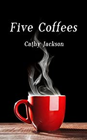 Five Coffees (Five Series Book 1)