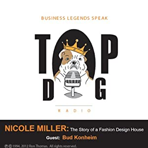 Nicole Miller: The Story of a Fashion Design House Audiobook