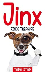 Kids Book: Jinx Finds Treasure (Kids Picture Book and Dog Book for Kids) Kids Book About Animals (Books For Kids Series Book 2)