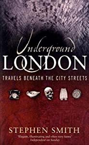 "Cover of ""Underground London: Travels Ben..."