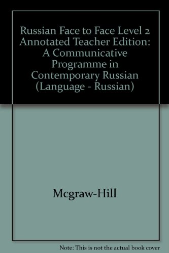 Russian Face to Face: Annotated Teacher's Edition Level 2: A Communicative Program in Contemporary Russian (Language - R