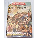 img - for We were there at the Battle of the Alamo (We were there books, 18) book / textbook / text book