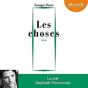 Les Choses Audiobook