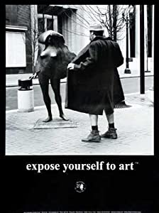 (18x24) M Ryerson Expose Yourself to Art Photo Print Poster
