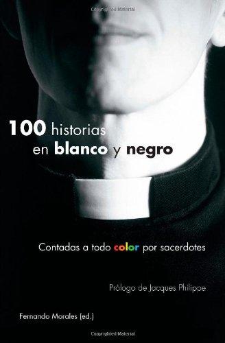 100 historias en blanco y negro (Spanish Edition)
