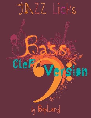Jazz Licks: Bass Clef Version