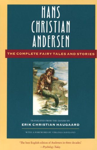 Hans Christian Andersen: The Complete Fairy Tales and...