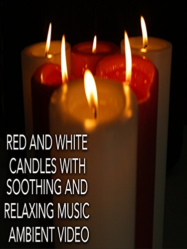 Red and White Romantic Candles with Soothing and Relaxing Music Ambient Video