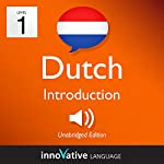 Learn Dutch - Level 1: Introduction to Dutch, Volume 1: Lessons 1-25    Innovative Language Learning LLC