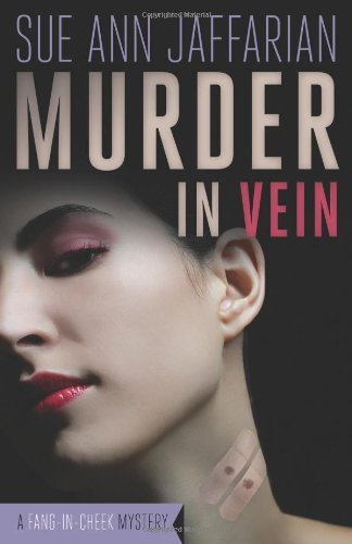 Murder in Vein (A Madison Rose Vampire Mystery)