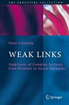 WEAK LINKS (THE FRONTIERS COLLECTION)