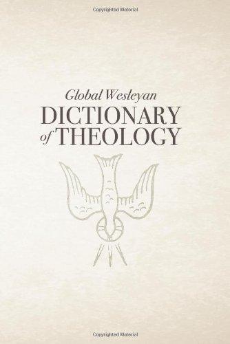 Global Wesleyan Dictionary of Theology