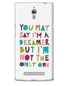 The Fappy Store you may say i'm a dreamer plastic case for Oppo Find 7