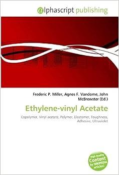 Ethylene-vinyl Acetate: Copolymer, Vinyl acetate, Polymer ...  Vinyl Acetate Polymer