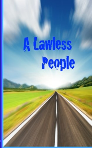 A Lawless People: Cynicism and America's System of Laws PDF