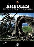 img - for Arboles Singulares De Espa a. Precio En Dolares book / textbook / text book
