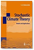 Stochastic Climate Theory: Models and Applications