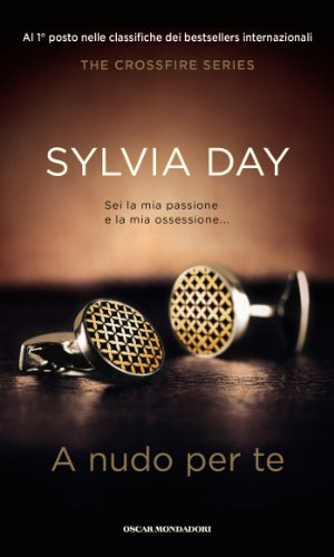 Sylvia Day - A nudo per te: 1 (Omnibus)