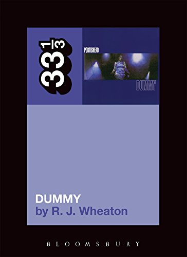 Portishead's Dummy (33 1 3)