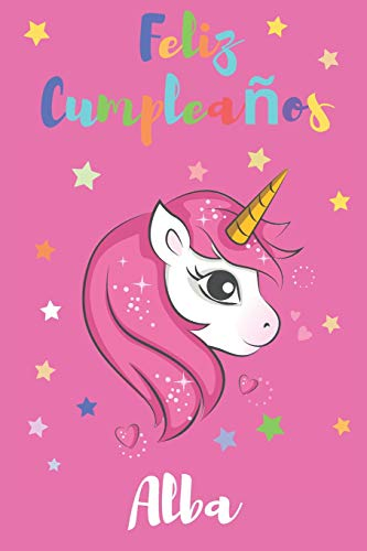 Feliz Cumpleaños Alba Regalo para Niños o Niñas | Con Espacio para Apuntar y Dibujar | Diario o Agenda  [Nombres, Libros con] (Tapa Blanda)