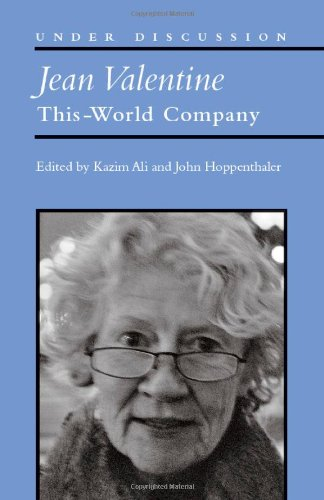 Jean Valentine: This-World Company (Under Discussion)