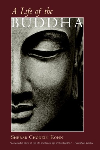 A Life of the Buddha (Shambhala Classics)