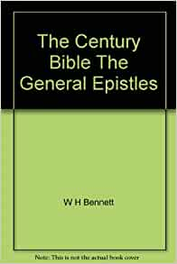 The Century Bible The General Epistles Amazon Books