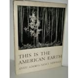 This Is the American Earth (1199540730) by Ansel Adams