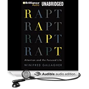 Rapt: Attention and the Interested Life (Unabridged)