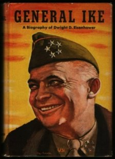 General Ike, a Biography of Dwight D. Eisenhower [By] Alden Hatch