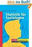 Statistik f�r Soziologen. UTB basics