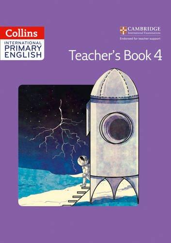 Collins International Primary English – Cambridge Primary English Teacher's Book 4