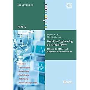 Usability Engineering als Erfolgsfaktor: Effizient IEC 62366- und FDA-konform dokumentiere
