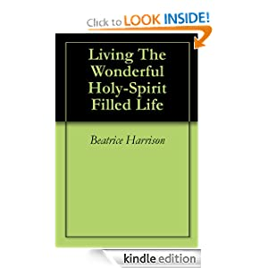 Living The Wonderful Holy-Spirit Filled Life