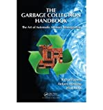 The Garbage Collection Handbook: The Art of Automatic Memory Management (Chapman & Hall/CRC Applied Algorithms and Data Structures) (Hardback) - Common