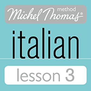 Michel Thomas Beginner Italian Lesson 3 Hörbuch