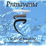 Pranayama: The Art of Breathing- An Introductory Course
