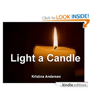 Free Kindle eBook: Light a Candle by Kristina Andersen
