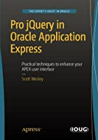 Pro jQuery in Oracle Application Express Front Cover
