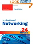 Sams Teach Yourself Networking in 24...