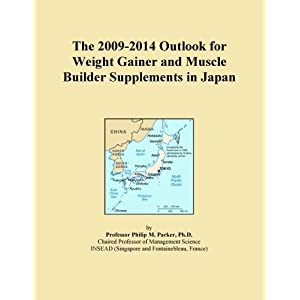 ... 2014 Outlook for Weight Gainer and Muscle Builder Supplements in Japan