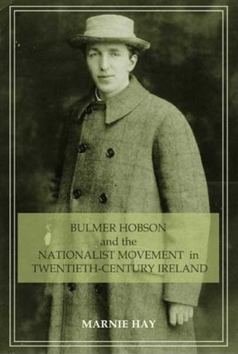 bulmer-hobson-and-the-nationalist-movement-in-twentieth-century-ireland-by-marnie-hay-1-jan-2009-pap