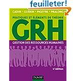 GRH - 4e éd. - Gestion des ressources humaines