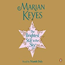 The Brightest Star in the Sky | Livre audio Auteur(s) : Marian Keyes Narrateur(s) : Niamh Daly