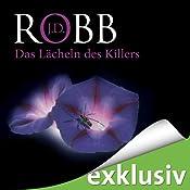 Das Lächeln des Killers (Eve Dallas 13) | J. D. Robb