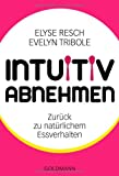 img - for Intuitiv abnehmen book / textbook / text book