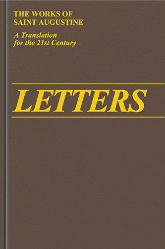 Letters 211-270, 1*-29* (II/4) (Works of Saint Augustine)