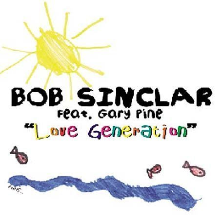 Bob Sinclair - Love Generation [UK-Import] - Zortam Music