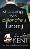 Shopping for a Billionaires Fiancee