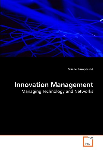 Innovation Management: Managing Technology and Networks
